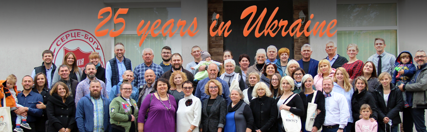 Serving the Lord in Ukraine for 25 years